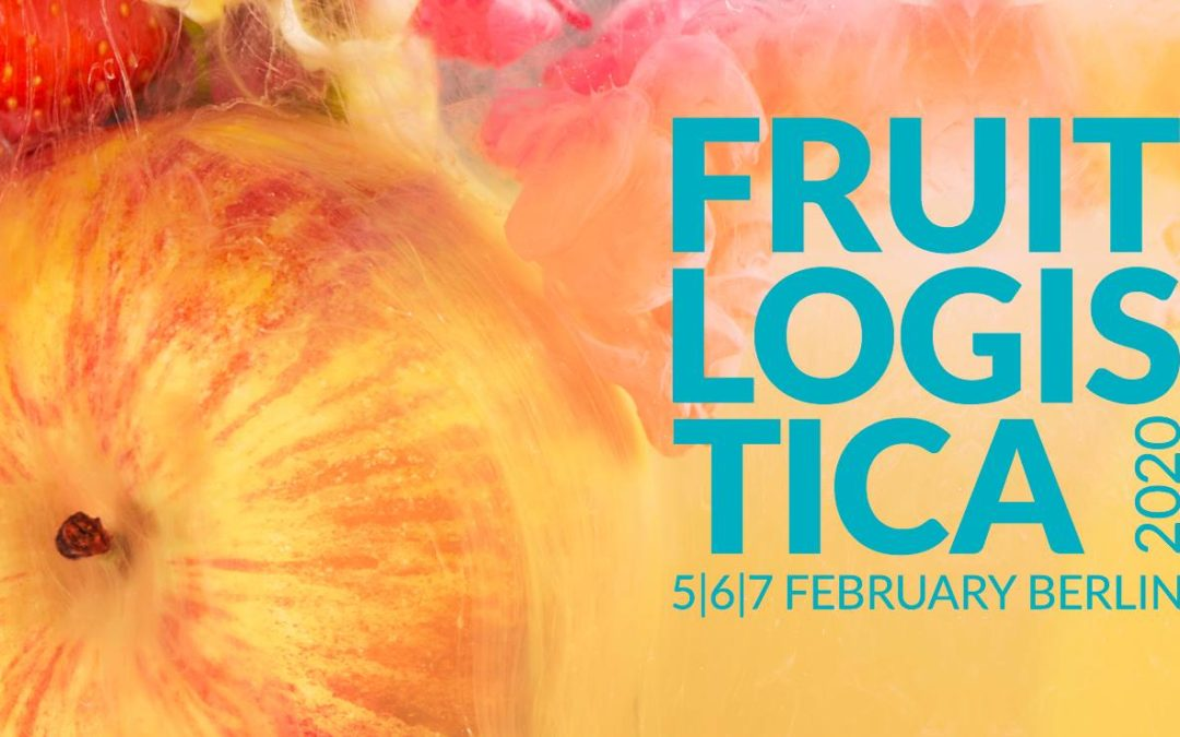 FRUIT LOGISTICA 2020 – THE LEADING TRADE FAIR FOR THE FRESH PRODUCE INDUSTRY